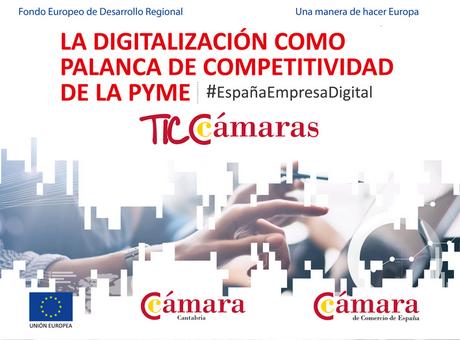 La digitalización como palanca de competitividad de la pyme.Cantabria.